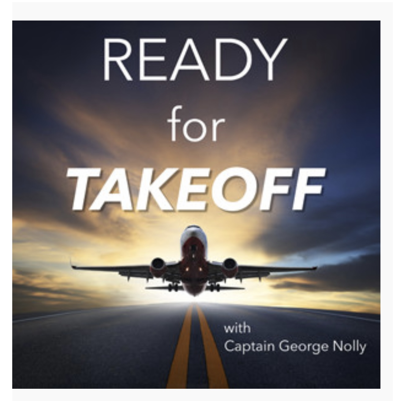 """Read more about the article """"Ready For Takeoff"""" Podcast with Dr. and Captain George Nolly!"""